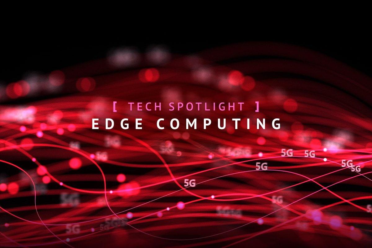 Edge Computing y 5G impulsan las aplicaciones empresariales